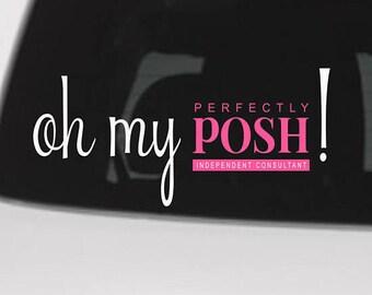 Perfectly Posh car decal,perfectly posh swag,perfectly posh,perfectly posh decal,cheap posh decal, custom posh decal