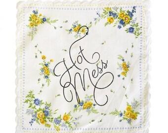 Hot Mess Wedding Handkerchief, cotton floral scalloped edge silkscreened hanky