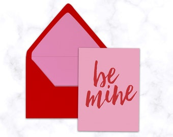 Be Mine Valentine's Day Greeting Card - A2 Folded Blank Card with Red and Pink Euro Flap Lined Envelope Included