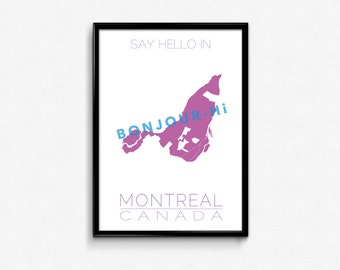 Say hello in Montreal