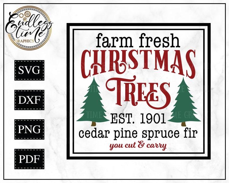 Fresh Christmas Trees Svg.Farm Fresh Christmas Trees Svg Cut File