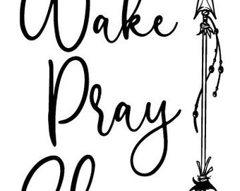"Magnolia Design Co-Wake Pray Slay-Reusable Adhesive Silkscreen Stencil 5""X7""-Chalk Art DIY"