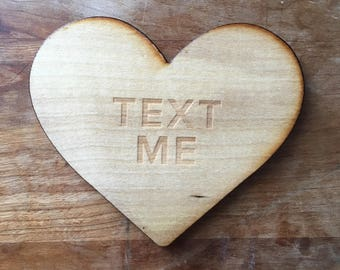 Wood Coaster Valentines Gift for Galentines Text Me Heart Coaster Conversation Heart Wooden Coaster Housewarming Gift Wooden Heart