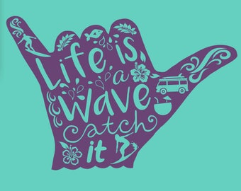 Life is a Wave Vinyl Wall Decal -  Hang Ten Room Wall Decal