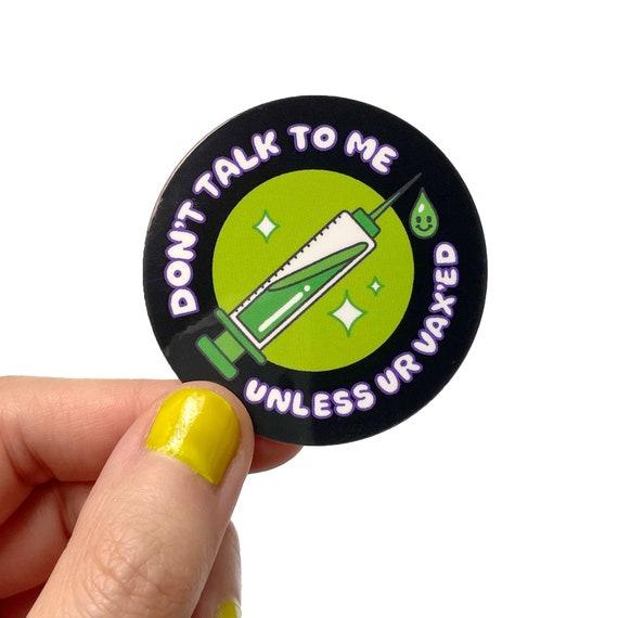 Don't Talk To Me Sticker - Black & Green