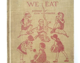 The Foods We Eat, Vintage Book, Carpenter, 1925, Textbook, Children's Book, Journey Club Travels