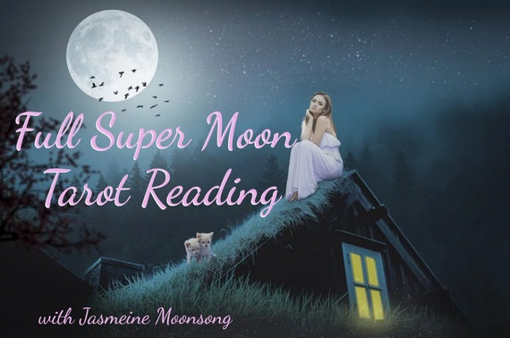 Full Super Moon Reading - The Pink Moon