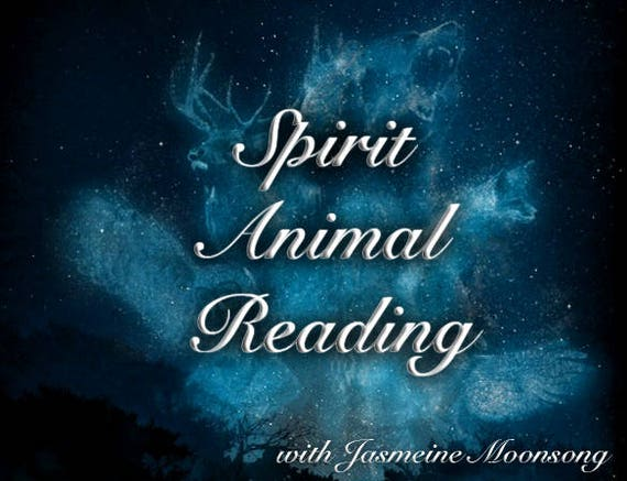NEW! Spirit Animal Reading