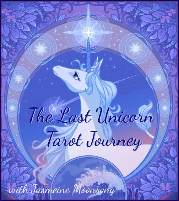 New!!! The Last Unicorn Tarot Journey