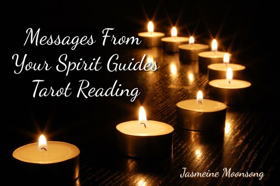 Messages From Your Spirit Guides Tarot Reading