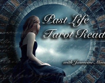 Past Life Tarot Reading