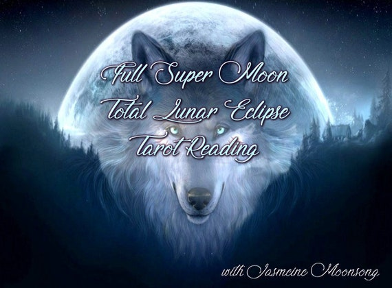 Full Moon Total Lunar Eclipse Tarot Reading