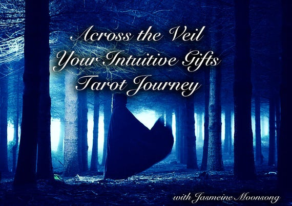 Across the Veil - Your Intuitive Gifts Tarot Journey