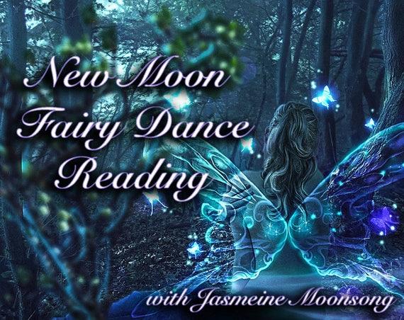 New Moon Fae Dance Reading