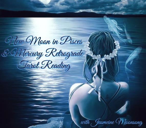 New Moon in Pisces & Mercury Retrograde Tarot Reading