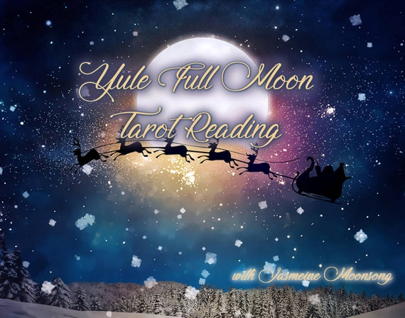 Yule Full Moon Tarot Reading