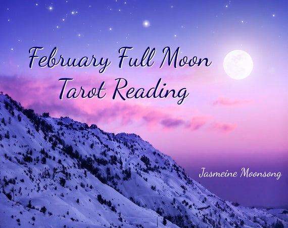February Full Moon  Reading