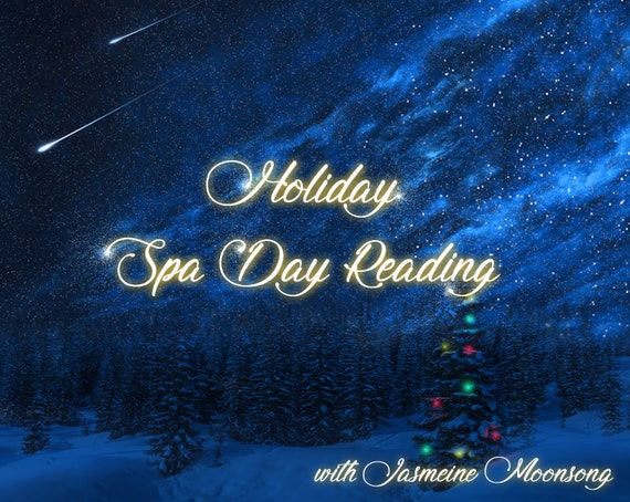 NEW!!!! Holiday Spa Day Reading