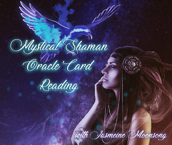 NEW!!! Mystical Shaman Oracle Card Reading