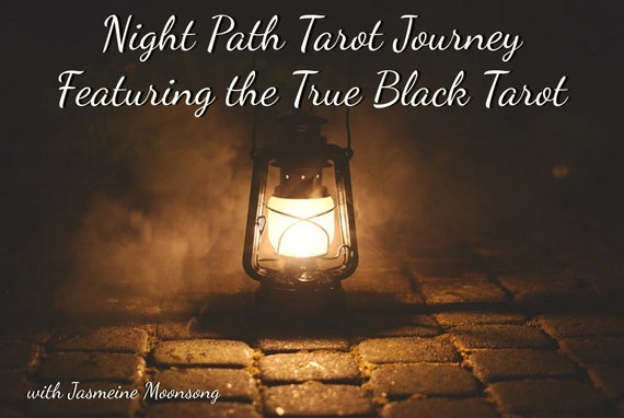 NEW!! Night Path Tarot Journey featuring the True Black Tarot