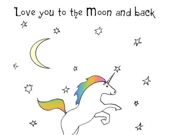 Love you to the Moon and Back Unicorn Birthday Card