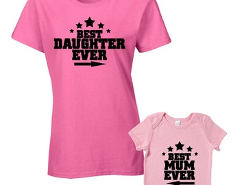 Best Daughter Ever Best Mum Ever T-Shirts or Baby Grow - Matching Mother Daughter Child Gift Set - Mother's Day Present Daughter Baby Shower