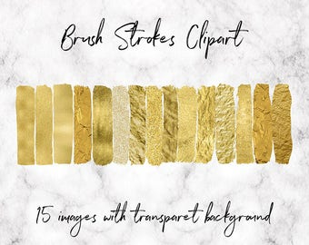 Gold Brush Strokes Clipart, Gold Glitter And Foil Elements, Gold Paint Overlays, 15 PNG Brushes With Transparent Background, BUY3FOR6