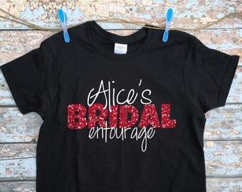 027dde2e3bdd Bridal Entourage Shirt - Bachelorette Party Tshirt   Bridal Party Shirt    Bridesmaid Custom T Shirt   Maid of Honor Clothing   Wedding Shirt