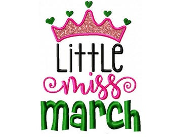 Little Miss March Applique and Machine Embroidery Digital Download