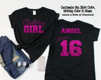 Sweet 16 Birthday Girl Script Shirt - Personalize the Name and Colors - All  Glitter Option - Sweet 16 Party - 16th Birthday - 8f366bf3c