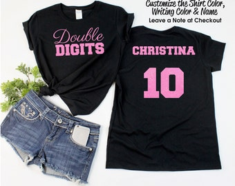 ad8fe599 Double Digits Shirt with ANY NAME - Personalize the Colors - All Glitter  Option - Birthday Party Shirt -10th Birthday