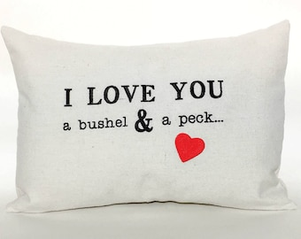 I Love You A Bushel And A Peck 12x16 Pillow