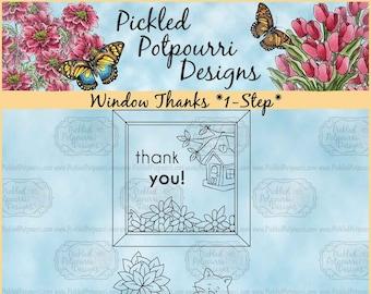 Window Thanks *1-Step* Digital Stamp Download