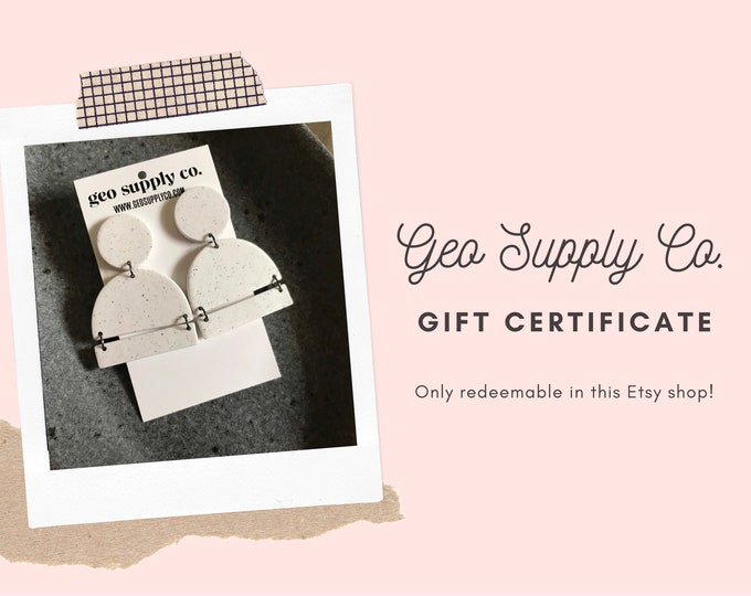 Geo Supply Co. Gift Certificate // Only redeemable with Geo Supply Co.