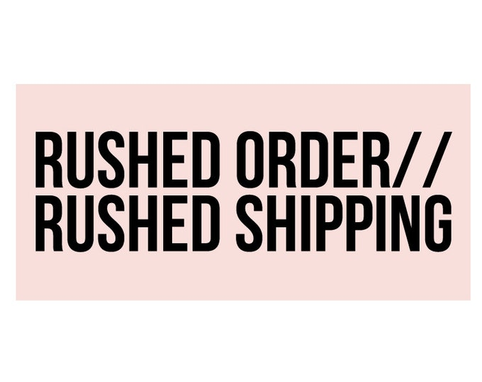 Rushed Order // Rushed Shipping // Get Your Jewelry Quicker!