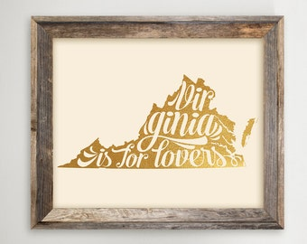 Virginia State Printable • Faux Gold Foil •Virginia is for Lovers •VA Home Typography Quote •Instant Download ArtMoving Gift 11x14 8x10