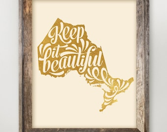 Ontario Printable • Keep it Beautiful • Ontario Home • Province map art • ON Typography Print • Faux Gold Foil Province Print 8 x 10 11 x 14