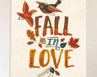 Fall in Love • Autumn Wall Decor • Thanksgiving Print • Fall Typography • Autumn Art Printable • Typographic Print 8 x 10 or 11 x 14
