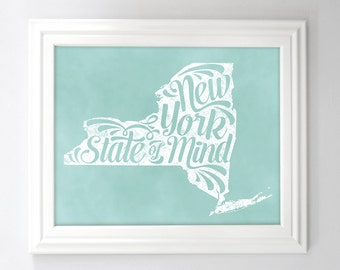 New York Typography State Print NY New York State of Mind Printable 8 x 10 and 11x14