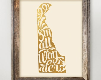 Delaware Printable • Small Wonder • Delaware Home State Art • Diamond State Typography Print • Faux Gold Foil State Print 8 x 10 or 11 x 14