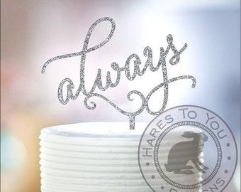 Always Wedding Cake Topper 12-204 - Glitter Cake Topper
