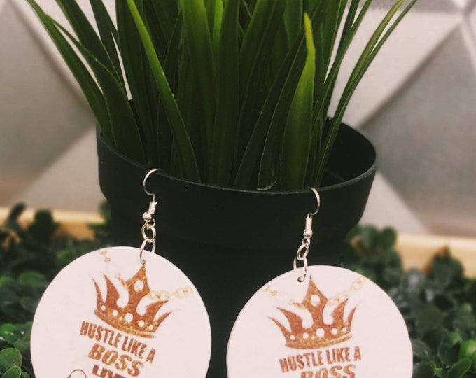Hustle like A Boss Earrings