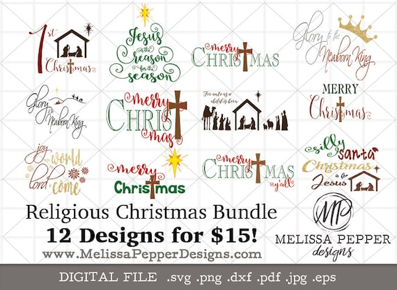 Religious Christmas Images.Religious Christmas Svg Bundle Merry Christ Mas Joy To The World Nativity Manger Glory To The Newborn King Svg Files Christmas Svg