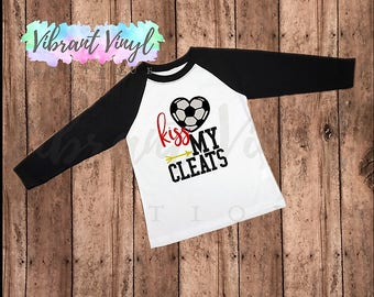 9532a12780e Kiss My Cleats, Heart, Sassy Soccer Shirt, Kids Baseball Tee, Two Color,  Sports Shirt, Funny Quotes, 3/4 Sleeve, Raglan Shirt, Light Weight