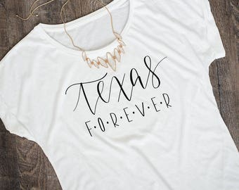 TEXAS forever Hand Lettered dolman sleeve slouchy T-shirt