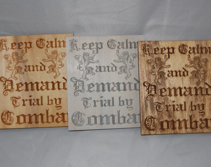 Game of Thrones Keep Calm and Demand Trial by Combat plaque