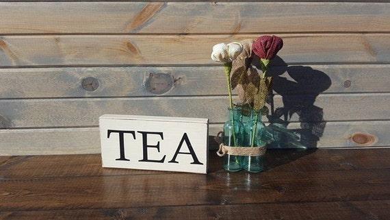 Tea Sign Wooden Tea Sign Rustic Tea Sign Above Kitchen Cabinet Decor Farmhouse Kitchen Decor