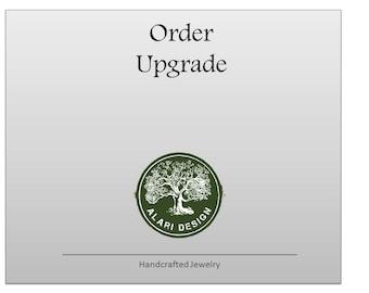 Order Upgrade for Customized Alari Design Orders