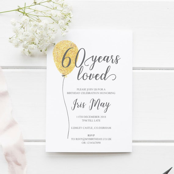 60th Birthday Invitation 60 Years Loved Editable Template A5 And 5x7 Instant Download Printable Pdf Edit In Adobe Reader