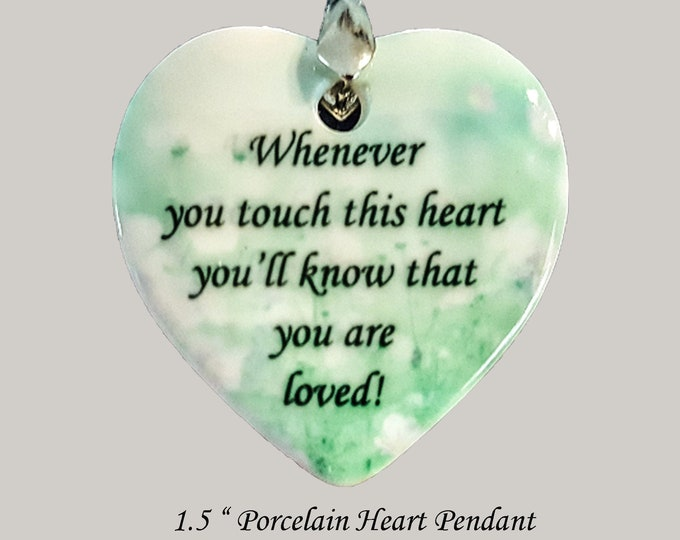 """Solid Porcelain HEART - """"Whenever you hold this heart you'll know that you are loved."""""""